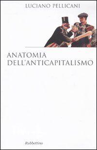 Anatomia dell'anticapitalismo
