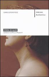 Storia di Alice. La Giovanna d'Arco di Mussolini