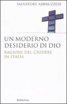 Ilmeglio-delweb.it Un moderno desiderio di Dio. Ragioni del credere in Italia Image