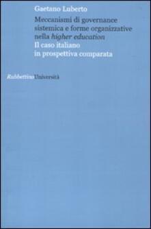 Listadelpopolo.it Meccanismi di governance sistemica e forme organizzative nella higher education. Il caso italiano in prospettiva comparata Image