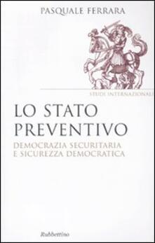 Voluntariadobaleares2014.es Lo stato preventivo. Democrazia securitaria e sicurezza democratica Image