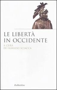 Libro Le libertà in Occidente