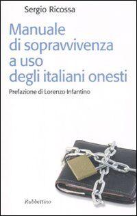 Manuale di sopravvivenza ad uso degli italiani onesti