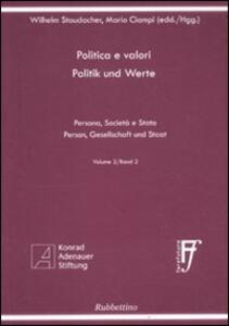 Politica e valori. Persona, società e Stato. Ediz. italiana e tedesca. Vol. 2