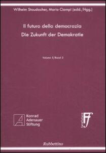 Il futuro della democrazia. Ediz. italiana e tedesca. Vol. 5