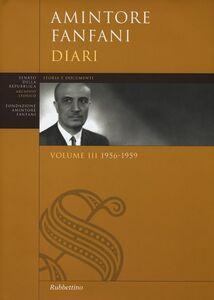 Libro Diari. Vol. 3: 1956-1959. Amintore Fanfani