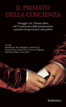 Ilmeglio-delweb.it Il primato della coscienza. Omaggio a St. Thomas More nel X anniversario della proclamazione a patrono dei governanti e dei politici Image