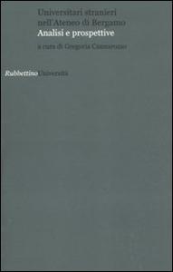 Libro Universitari stranieri nell'Ateneo di Bergamo. Analisi e prospettive