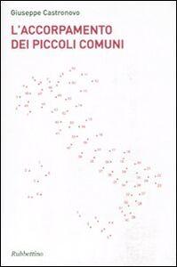 Libro L' accorpamento dei piccoli comuni Giuseppe Castronovo