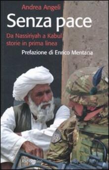 Voluntariadobaleares2014.es Senza pace. Da Nassiriyah a Kabul, storie in prima linea Image