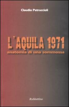 LAquila 1971. Anatomia di una sommossa.pdf