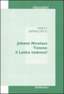 Johann Nicolaus Tetens: il Locke tedesco?