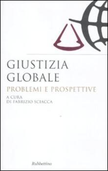 Milanospringparade.it Giustizia globale. Problemi e prospettive Image
