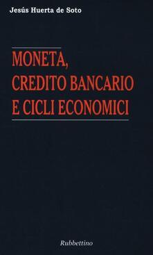 Daddyswing.es Moneta, credito bancario e cicli economici Image