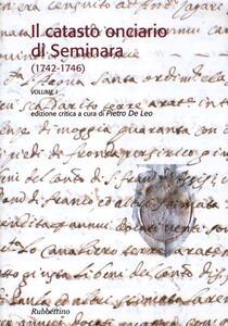 Il catasto onciario di Seminara (1742-1746). Vol. 1