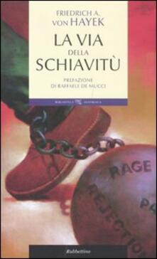 La via della schiavitù - Friedrich A. von Hayek - copertina