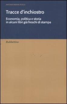 Premioquesti.it Tracce d'inchiostro. Economia, politica e storia in alcuni libri già freschi di stampa Image