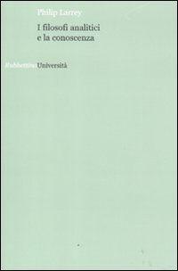 I filosofi analitici e la conoscenza
