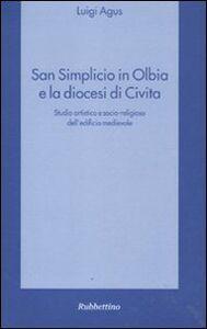 San Simplicio in Olbia e la diocesi di Civita. Studio artistico e socio-religioso dell'edificio medievale