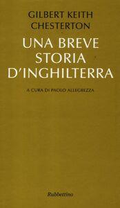 Foto Cover di Una breve storia d'Inghilterra, Libro di Gilbert K. Chesterton, edito da Rubbettino