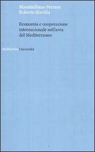 Economia e cooperazione internazionale nell'area del Mediterraneo