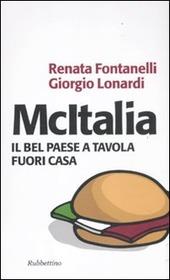 McItalia. Il Bel Paese a tavola fuori casa