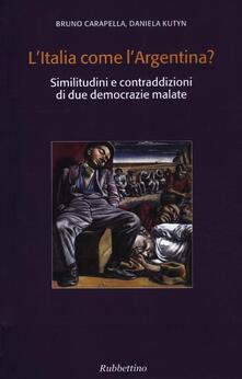 L Italia come lArgentina? Similitudini e contraddizioni di due democrazie malate.pdf