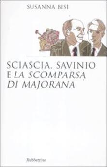 Museomemoriaeaccoglienza.it Sciascia, Savinio e «La scomparsa di Majorana» Image