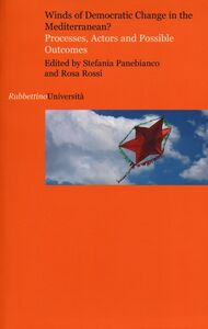 Libro Winds of democratic change in the mediterranean. Processes, actors and possible outcomes