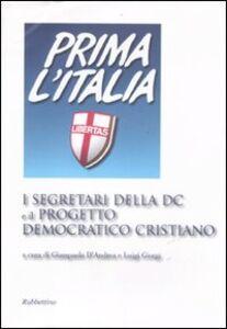 Libro I segretari della DC e il progetto democratico cristiano