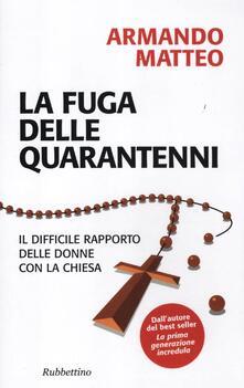 La fuga delle quarantenni. Il difficile rapporto delle donne con la Chiesa.pdf