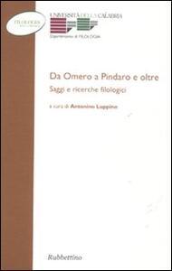 Da Omero a Pindaro e oltre. Saggi e ricerche filologici