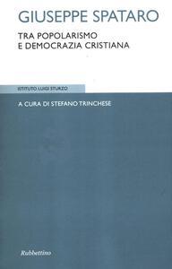 Giuseppe Spataro tra popolarismo e Democrazia cristiana