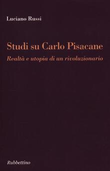 Voluntariadobaleares2014.es Studi su Carlo Pisacane. Realtà e utopia di un rivoluzionario Image