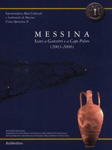 Messina. Scavi a Ganzirri e a Capo Peloro (2003-2006). Con pianta