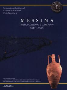 Daddyswing.es Messina. Scavi a Ganzirri e a Capo Peloro (2003-2006). Con pianta Image