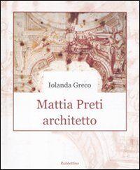 Mattia Preti architetto