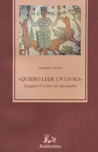 Libro «Quiero leer un livro» leggere il «Libro de Alexandre» Gaetano Lalomia