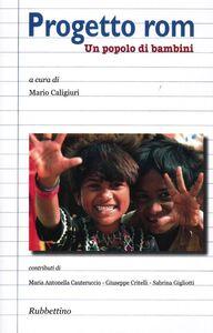 Libro Progetto rom. Un popolo di banbini
