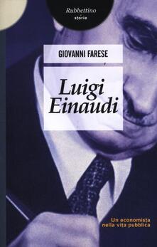 Promoartpalermo.it Luigi Einaudi. Un economista nella vita pubblica Image