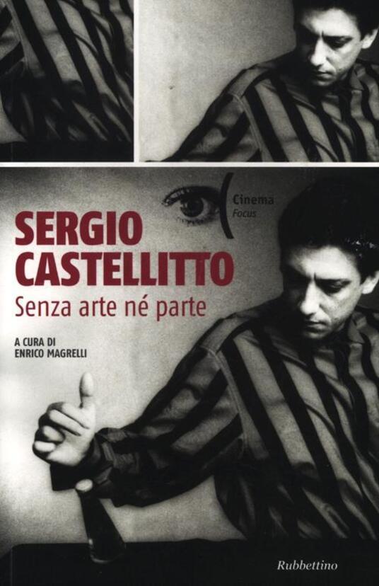 Sergio Castellitto. Senza arte né parte - copertina