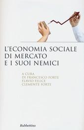 L' economia sociale di mercato e i suoi nemici