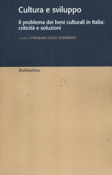 Winniearcher.com Cultura e sviluppo. Il problema dei beni culturali in Italia: criticità e soluzioni Image