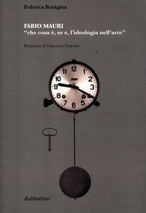 Libro Fabio Mauri «che cosa è, se è, l'ideologia nell'arte» Federica Boragina