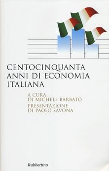 Centocinquanta anni di economia italiana.pdf