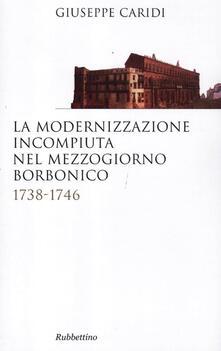 Lpgcsostenible.es La modernizzazione incompiuta nel Mezzogiorno borbonico. 1738-1746 Image