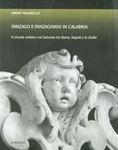 Fanzago e Fanzaghiani in Calabria. Il circuito artistico nel Seicento tra Roma, Napoli e la Sicilia