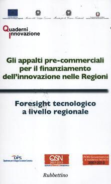 Daddyswing.es Gli appalti pre-commerciali per il finanziamento dell'innovazione nelle Regioni-Foresight tecnologico a livello regionale Image