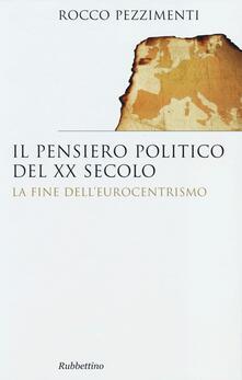 Camfeed.it Il pensiero politico del XX secolo. La fine dell'eurocentrismo Image
