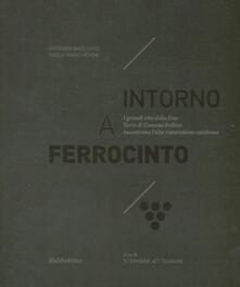 Intorno a Ferrocinto. I grandi vini della Dop Terre di Cosenza Pollino incontrano lalta ristorazione calabrese.pdf